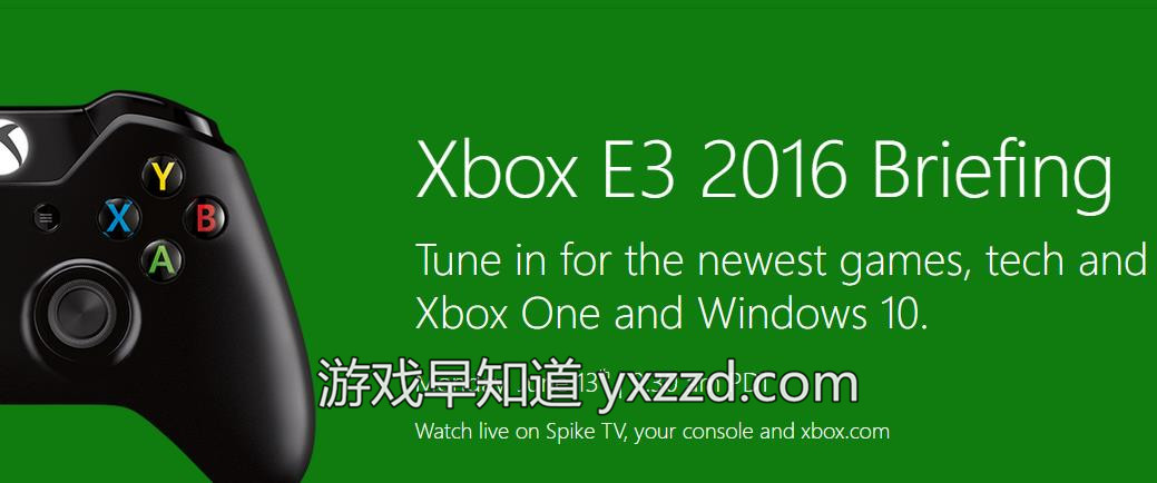 xboxone win10微软E3展前发布会