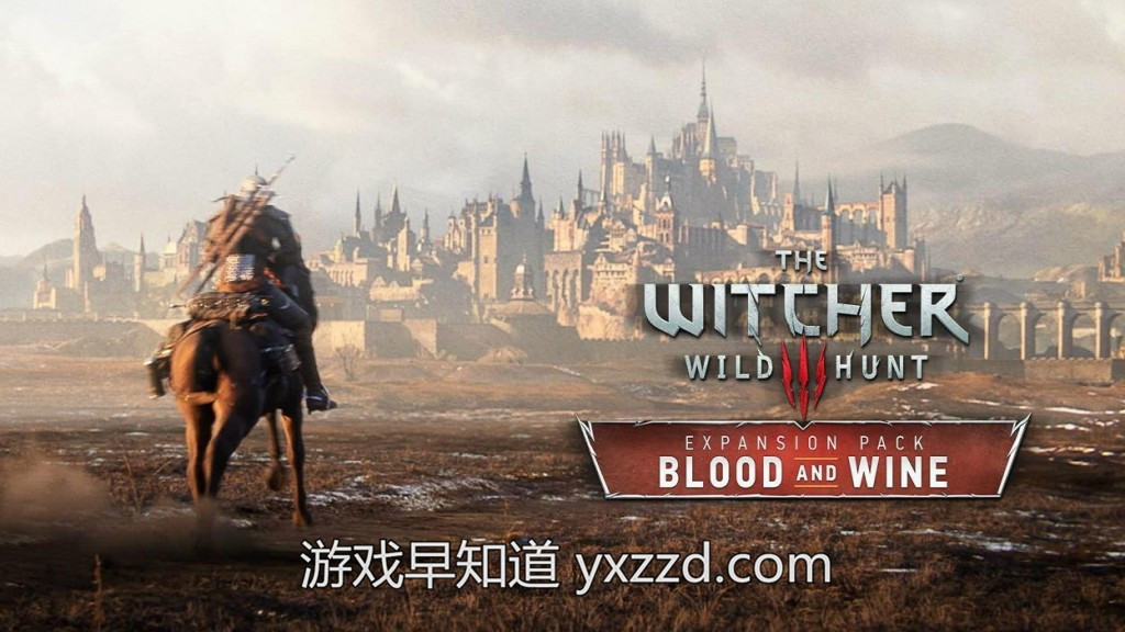 巫师3酒与火Witcher 3 Blood and Wine